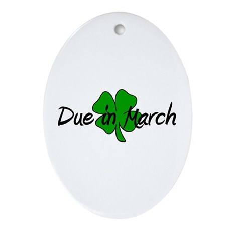 Due In March Oval Ornament