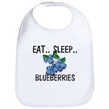 Eat ... Sleep ... BLUEBERRIES Bib