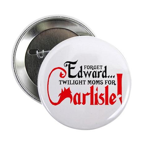 "Twilight Moms for Carlisle 2.25"" Button"