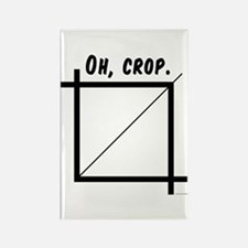 Oh, Crop Rectangle Magnet
