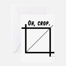 Oh, Crop Greeting Card