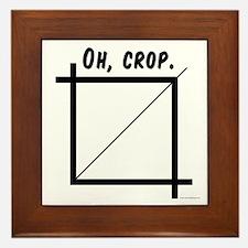 Oh, Crop Framed Tile
