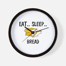 Eat ... Sleep ... BREAD Wall Clock