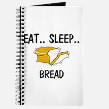 Eat ... Sleep ... BREAD Journal