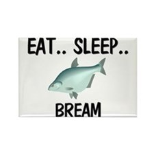 Eat ... Sleep ... BREAM Rectangle Magnet