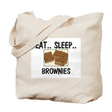 Eat ... Sleep ... BROWNIES Tote Bag