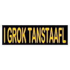 I GROK TANSTAAFL Bumper Bumper Sticker