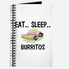 Eat ... Sleep ... BURRITOS Journal