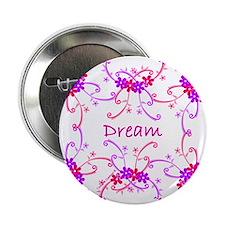"""~Dream 001~ 2.25"""" Button"""
