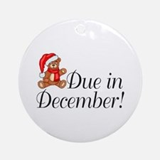 Due In December Ornament (Round)