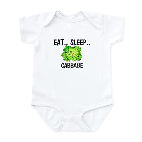 Eat ... Sleep ... CABBAGE Infant Bodysuit