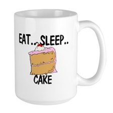 Eat ... Sleep ... CAKE Mug