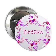 """~Dream 002~ 2.25"""" Button"""