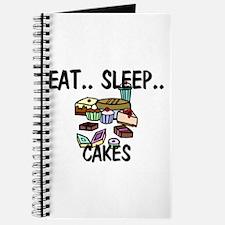 Eat ... Sleep ... CAKES Journal