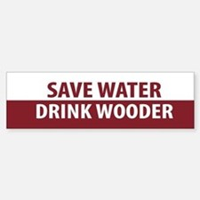 Drink Wooder Bumper Bumper Bumper Sticker