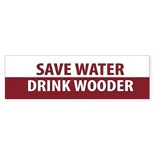 Drink Wooder Bumper Bumper Sticker