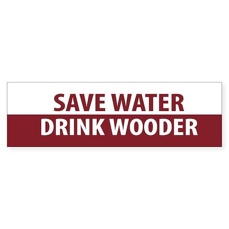Drink Wooder Bumper Sticker