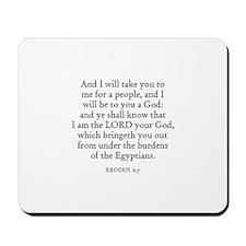 EXODUS  6:7 Mousepad