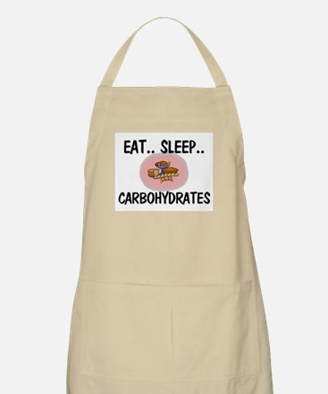 Eat ... Sleep ... CARBOHYDRATES BBQ Apron