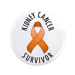 """Kidney Cancer Survivor 3.5"""" Button (100 pack)"""