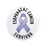 "Esophageal Cancer Survivor 3.5"" Button"