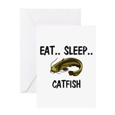 Eat ... Sleep ... CATFISH Greeting Card