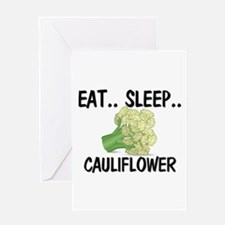 Eat ... Sleep ... CAULIFLOWER Greeting Card