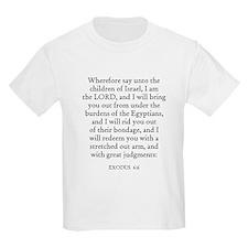 EXODUS  6:6 Kids T-Shirt