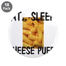 """Eat ... Sleep ... CHEESE PUFFS 3.5"""" Button (10 pac"""