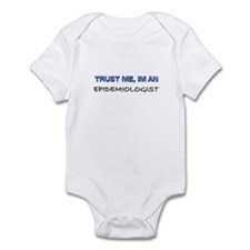Trust Me I'm an Epidemiologist Infant Bodysuit