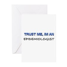 Trust Me I'm an Epidemiologist Greeting Cards (Pk
