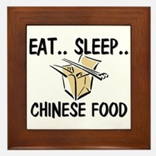 Eat ... Sleep ... CHINESE FOOD Framed Tile