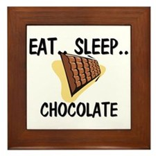 Eat ... Sleep ... CHOCOLATE Framed Tile