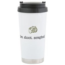 live. shoot. scrapbook. - Travel Mug