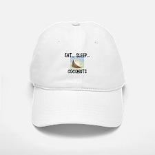 Eat ... Sleep ... COCONUTS Baseball Baseball Cap