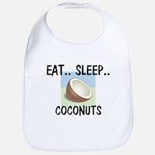 Eat ... Sleep ... COCONUTS Bib
