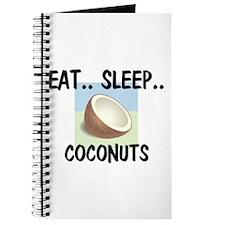 Eat ... Sleep ... COCONUTS Journal