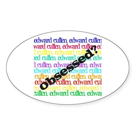 Obsessed with Edward Cullen Oval Sticker (10 pk)