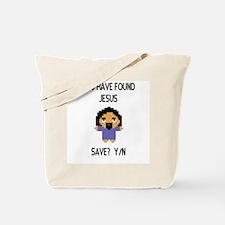 Found Jesus Tote Bag