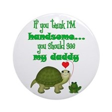 Handsome Like Dad Ornament (Round)
