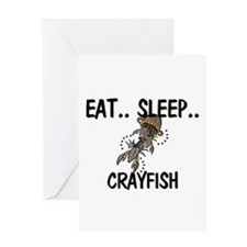Eat ... Sleep ... CRAYFISH Greeting Card
