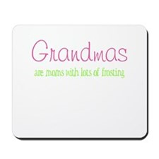 Grandmas-moms with frosting Mousepad
