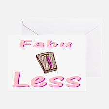 FabuLESS Greeting Card