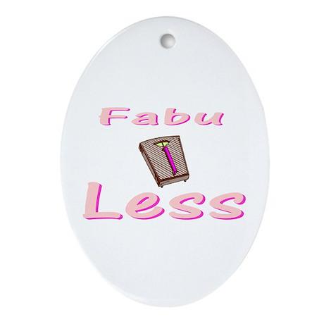 FabuLESS Oval Ornament