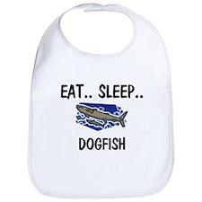 Eat ... Sleep ... DOGFISH Bib