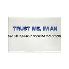 Trust Me I'm an Emergency Room Doctor Rectangle Ma