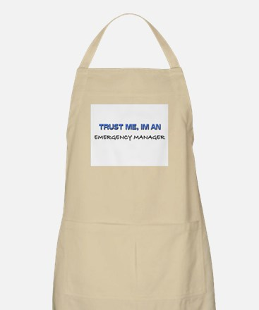 Trust Me I'm an Emergency Manager BBQ Apron