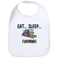 Eat ... Sleep ... FARMING Bib