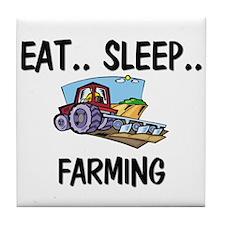 Eat ... Sleep ... FARMING Tile Coaster