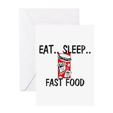 Eat ... Sleep ... FAST FOOD Greeting Card